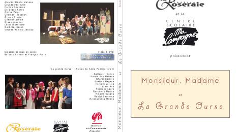 [ 2012 Mars ] Monsieur, Madame & La Grande Ourse @ La Roseraie & Ma Campagne