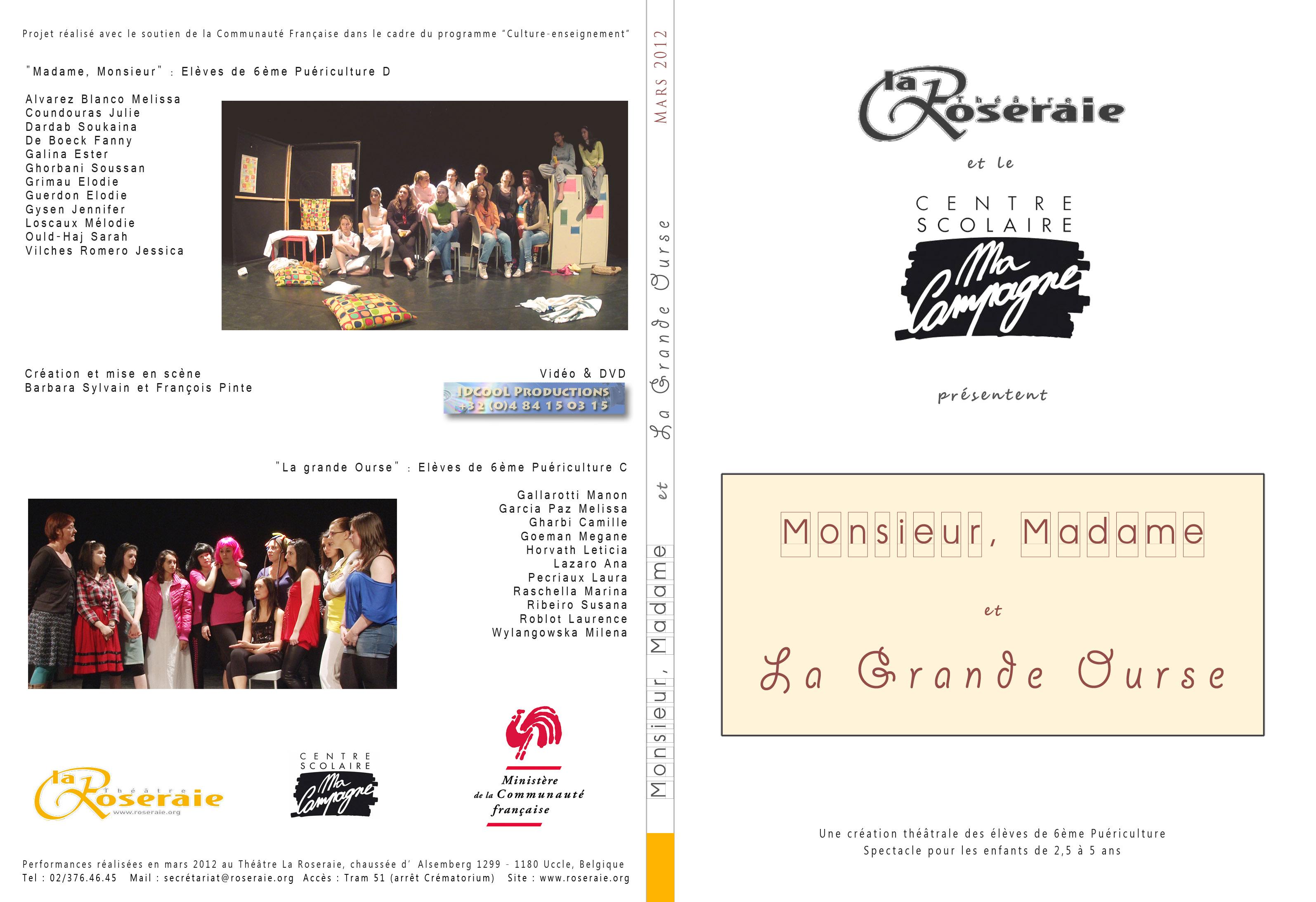 [ 2012 Mars ] Mr, Mme & La Grande Ourse @ La Roseraie & Ma Campagne - cover